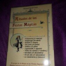 Livros em segunda mão: RITUALES DE LAS FIESTAS MAGICAS - MANUEL SERAL COCA - EDITORIAL : KARMA 7 - DISPONGO DE MAS LIBROS. Lote 291156003