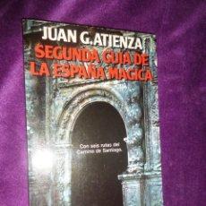 Livros em segunda mão: SEGUNDA GUIA DE LA ESPAÑA MAGICA - JUAN G. ATIENZA - DISPONGO DE MAS LIBROS. Lote 291158088
