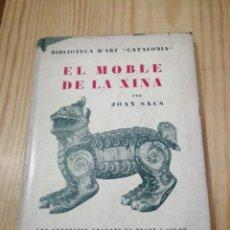 Libros de segunda mano: EL MOBLE DE LA XINA. JOAN SACS. Lote 292100828