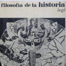 Libri di seconda mano: FILOSOFÍA DE LA HISTORIA. HEGEL.. Lote 292357073