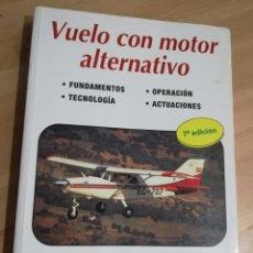 Libros de segunda mano: VUELO CON MOTOR ALTERNATIVO (MARTÍN CUESTA ÁLVAREZ). Lote 293321583