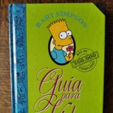 Libros de segunda mano: BART SIMPSON, GUIA PARA LA VIDA - MATT GROENING LOS SIMPSONS -. Lote 293428293
