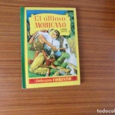 Libros de segunda mano: COLECCION CORINTO EL ULTIMO MOHICANO EDITA BRUGUERA. Lote 293479393