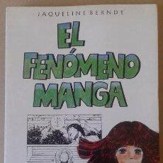 Libros de segunda mano: EL FENÓMENO MANGA JAQUELINE BERNDT. Lote 42183102