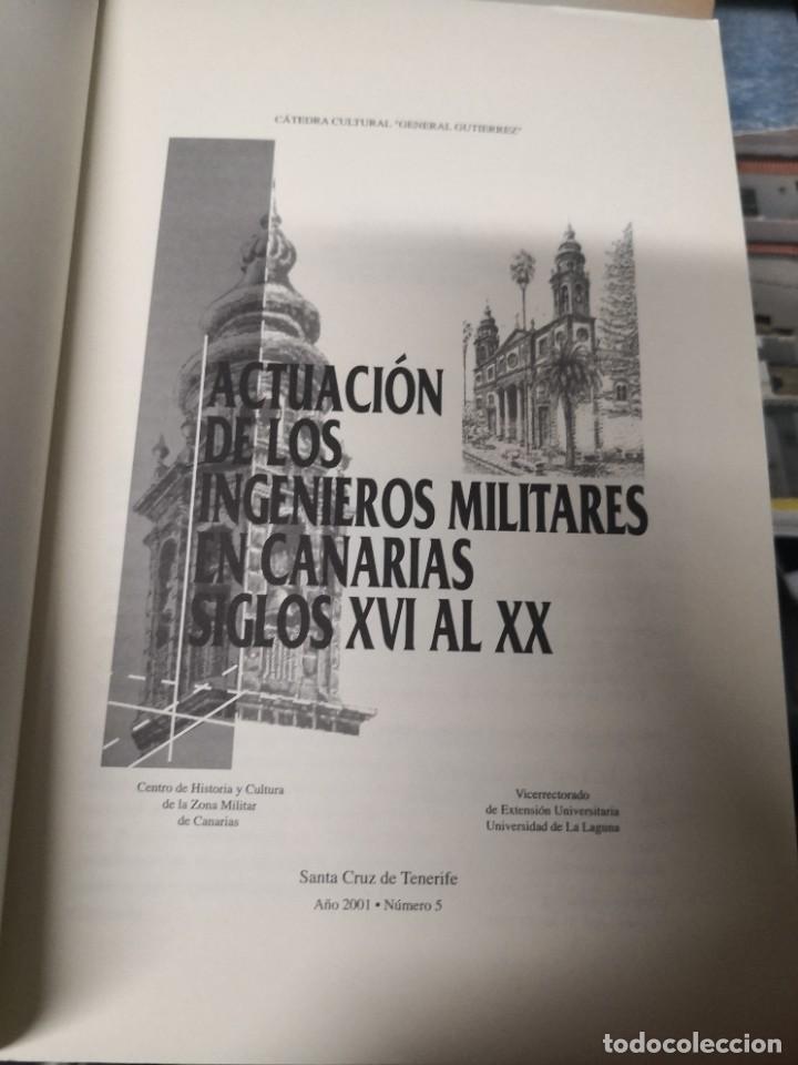 Libros de segunda mano: ACTUACION DE LOS INGENIEROS MILITARES EN CANARIAS. SIGLOS XVI AL XX. TENERIFE. 2001 - Foto 5 - 293543893