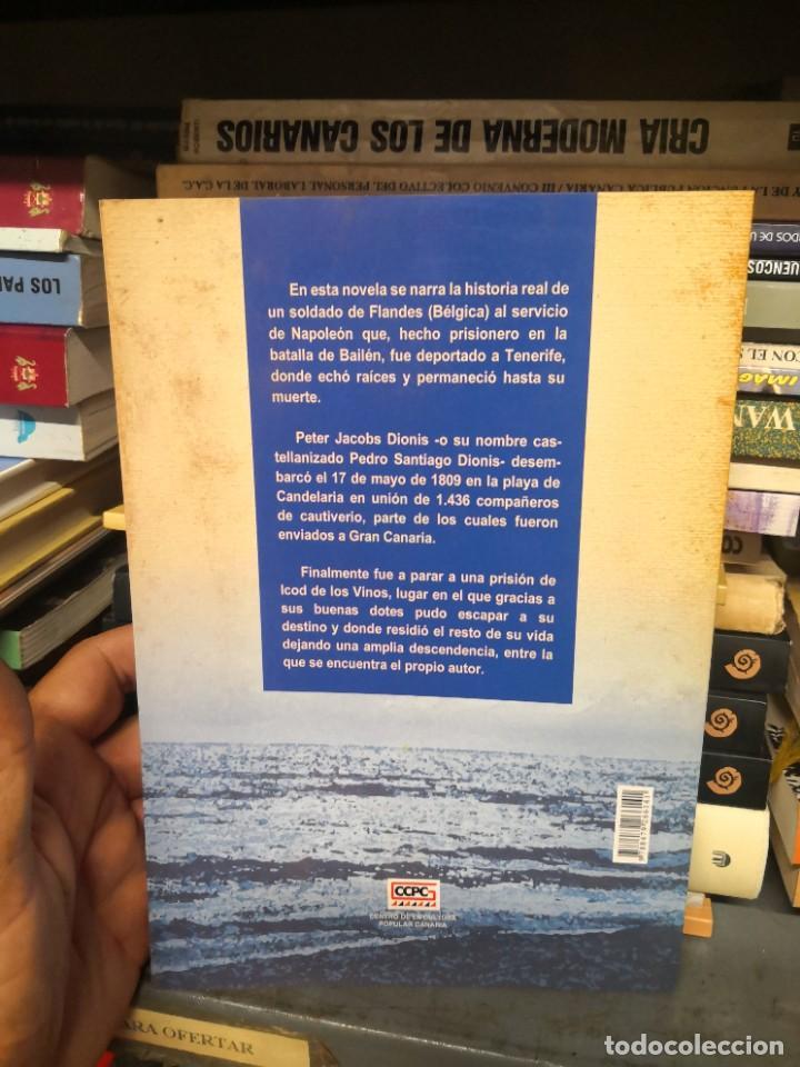 Libros de segunda mano: El exilio atlántico. Historia de un soldado de napoleón en tierras Canarias - Foto 2 - 293544183