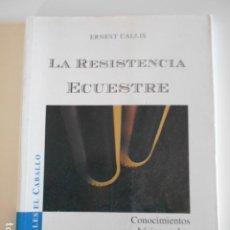 Libros de segunda mano: LA RESISTENCIA ECUESTRE MANUALES PARA EL CABALLO. Lote 293584298