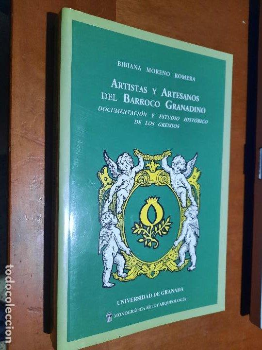 ARTISTAS Y ARTESANOS DEL BARROCO GRANADINO. BIBIANA MORENO. UGR. RÚSTICA. BUEN ESTADO (Libros de Segunda Mano - Bellas artes, ocio y coleccionismo - Otros)