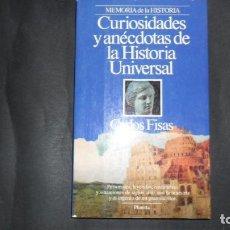 Libros de segunda mano: CURIOSIDADES Y ANÉCDOTAS DE LA HISTORIA UNIVERSAL, CARLOS FISAS. ED. PLANETA. Lote 293731243
