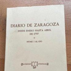 Livros em segunda mão: DIARIO DE ZARAGOZA, DESDE ENERO HASTA ABRIL DE 1797 NUMEROS 1 AL 100. Lote 293742318