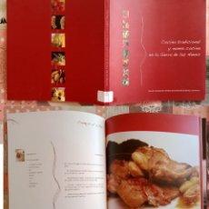 Libros de segunda mano: COCINA TRADICIONAL Y NUEVA COCINA EN LA SIERRA DE LAS NIEVES - PABLO ARANDA. LIBRO GRANDE 23 X 23. Lote 293843248