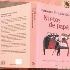 Libros de segunda mano: NIETOS DE PAPÁ - FERNANDO VIZCAINO CASAS. (LIBRO GRANDE 24 X 16 CM.) TAPAS DURAS 240 PÁGINAS. Lote 293844093