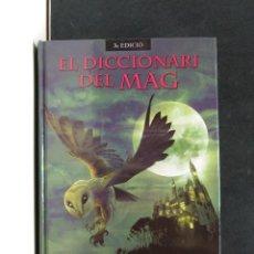 Libros de segunda mano: EL DICCIONARI DEL MAG. Lote 293970558