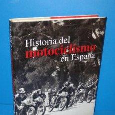 Libros de segunda mano: HISTORIA DEL MOTOCICLISMO EN ESPAÑA.-FRANCISCO HERREROS / JOSÉ LUIS AZNAR. Lote 294024133