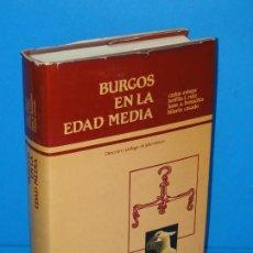 Libros de segunda mano: BURGOS EN LA EDAD MEDIA.-VV.AA. Lote 294036493