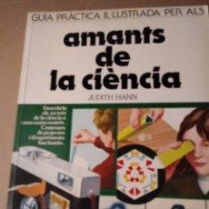 Libros de segunda mano: AMANTS DE LA CIENCIA A CASA.EN CATALAN.. Lote 294063373