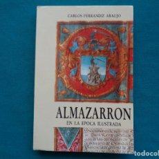 Libros de segunda mano: ALMAZARRÓN EN LA ÉPOCA ILUSTRADA, CARLOS FERNÁNDEZ ARAUJO. MAZARRÓN MURCIA 1988. Lote 294103583