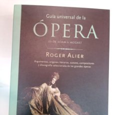 Libros de segunda mano: ROGER ALIER GUIA UNIVERSAL DE LA ÓPERA 3 TOMOS SA604. Lote 294138053