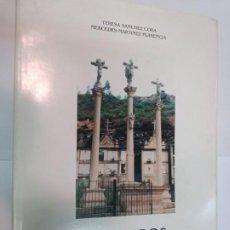 Libros de segunda mano: TERESA SÁNCHEZ Y MERCEDES MARTINEZ CRUCEIROS, CRUCES E PETOS DO CONCELLO DE PONTE CALDELAS SA6005. Lote 294140358