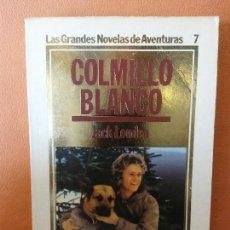 Libros de segunda mano: COLMILLO BLANCO. JACK LONDON. EDICIONES ORBIS, S.A.. Lote 294170368
