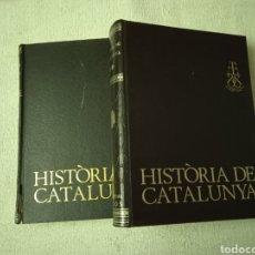 Libros de segunda mano: HISTÒRIA DE CATALUNYA. EDITORIAL AEDOS. ANY 1972. 2 VOLUMS. Lote 294371868