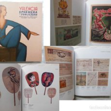 Libros de segunda mano: VALENCIA EPHEMERA Y PUBLICIDAD. 2019 ARTURO CERVELLERA, ANDRES GIMENEZ, JOSE HUGUET Y ANGEL MARTINEZ. Lote 294373253