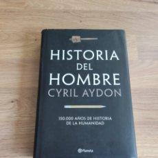Libros de segunda mano: HISTORIA DEL HOMBRE. CYRIL AYDON.. Lote 294374033