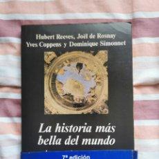 Libros de segunda mano: LIBRO 2746 - LA HISTORIA MÁS BELLA DEL MUNDO - REEVES, COPPENS Y SIMONNET. Lote 294374613