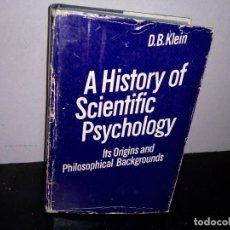 Libros de segunda mano: 42- HISTORIA DE LA PSICOLOGÍA CIENTÍFICA, SUS ORÍGENES Y TRASFONDOS FILOSÓFICOS - D. B. KLEIN. Lote 294377598