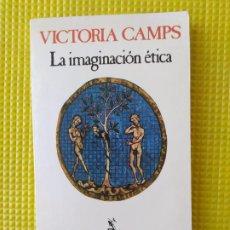 Libros de segunda mano: LA IMAGINACION ETICA VICTORIA CAMPS. Lote 294459983