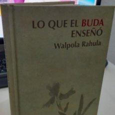 Libros de segunda mano: LO QUE EL BUDA ENSEÑÓ - RAHULA, WALPOLA. Lote 294463593