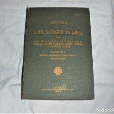 Libros de segunda mano: DERROTERO DE LA COSTA OCCIDENTAL DE AFRICA DESDE CABO ESPARTEL HASTA CABO BLANCO.CADIZ 1965. Lote 294485673