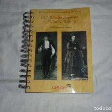 Libros de segunda mano: EL TRAJE ASTURIANO O TRAJE DEL PAIS.EL PAXELLU ASTURIANU O TRAXE`L PAIS.GAUSON FERNANDE.CAJASTUR 200. Lote 294488573