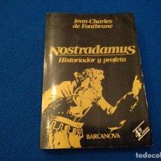 Libros de segunda mano: NOSTRADAMUS HISTORIADOR Y PROFETA EDITORIAL BARCANOVA 1981. Lote 294501228