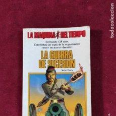 Libros de segunda mano: LA MAQUINA DEL TIEMPO Nº 5 LA GUERRA DE SECESION TIMUN MAS 1985. Lote 294949363