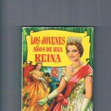 Libros de segunda mano: LOS JOVENES AÑOS DE UNA REINA EDITORIAL BRUGUERA 1961. Lote 294949573