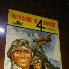 Libros de segunda mano: LIBRO, AVENTURAS DE CUATRO AMIGOS, EL PRIMER VUELO, AÑO 1974. Lote 294956623