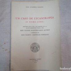 Libros de segunda mano: GALICIA 'O HOME LOBO' ROMA SANTA. UN CASO DE LYCANTROPÍA - VICENTE MARTÍNEZ RISCO 1971 A CRUÑA. Lote 294962468