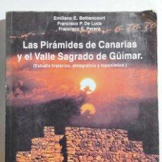 Libros de segunda mano: VV.AA. LAS PIRÁMIDES DE CANARIAS Y EL VALLE SAGRADO DE GÜIMAR. 1996. TENERIFE.. Lote 294982533
