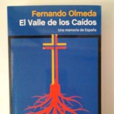 Libros de segunda mano: EL VALLE DE LOS CAÍDOS / FERNANDO OLMEDO. Lote 294989903