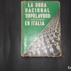 "Libros de segunda mano: LA OBRA NACIONAL ""DOPOLAVORO"" (POST TRABAJO) EN ITALIA.. Lote 294991838"