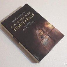 Libros de segunda mano: A LA SOMBRA DE LOS TEMPLARIOS - RAFAEL ALARCÓN. Lote 294992423