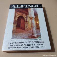 Libros de segunda mano: ALFINGE.UNIVERSIDAD DE CORDOBA.SECCION DE FILOLOGIA.1985.Nº3.FACULTAD DE FILOSOFIA Y LETRAS. 308 PAG. Lote 295380433