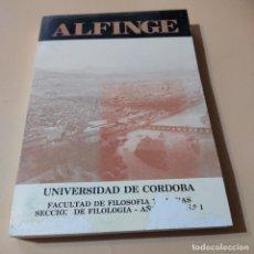Libros de segunda mano: ALFINGE.UNIVERSIDAD DE CORDOBA.SECCION DE FILOLOGIA.1983.Nº1.FACULTAD DE FILOSOFIA Y LETRAS. 327 PAG. Lote 295380478