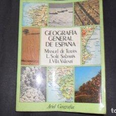 Libros de segunda mano: GEOGRAFÍA GENERAL DE ESPAÑA, TERÁN, SOLÉ SABARÍS Y VILÁ VALENTÍ, ED. ARIEL. Lote 295399263