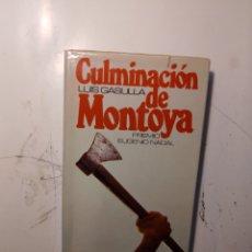 Libros de segunda mano: LUIS GATILLAZO, CULMINACIÓN DE MONTOYA,CÍRCULO DE LECTORES. Lote 295402078