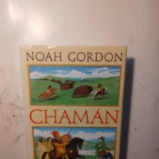 Libros de segunda mano: NOAH GORDON, CHAMAN, CÍRCULO DE LECTORES. Lote 295402433