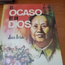 Libros de segunda mano: EL OCASO DE UN DIOS. JOSS IRISH. EDICIONES PETRONIO 1976. Lote 295402693