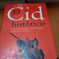 Libros de segunda mano: EL CID. HISTÓRICO. GONZALO MARTINEZ DIEZ. PLANETA. 1999 2ª EDICICIÓN. Lote 295403148