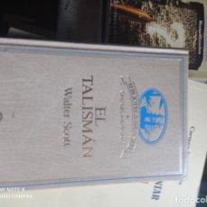 Libros de segunda mano: EL TALISMÁN WALTER SCOTT. Lote 295413763